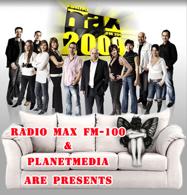 Radio MAX FM-100 & PlanetMedia are presents