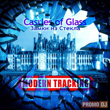Castles of Glass