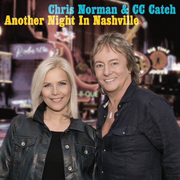 CC Catch & Chris Norman Another Night in Nashville